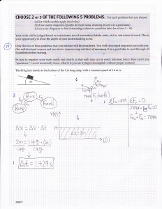 Regular physics exam problem. This student modeled the situation more qualitatively.
